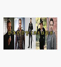 Daddy Issues - Once Upon a Time Characters Photographic Print
