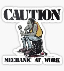 Caution Mechanic at work Sticker