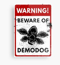 Warning Demodog Metal Print