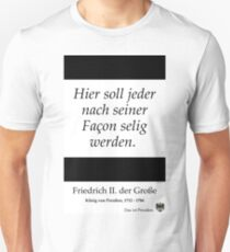 Jeder nach seiner Fasson selig - Everyone according to his conscience T-Shirt