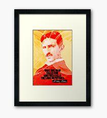 Nikola Tesla Quote 2 Framed Print
