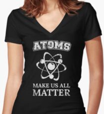 Atoms They're All That Matter Women's Fitted V-Neck T-Shirt