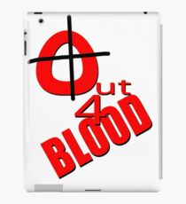 OUT 4 BLOOD iPad Case/Skin