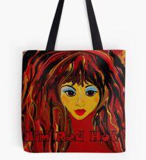 I'm Red Hot! Tote Bag