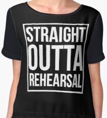 Straight Outta Rehearsal Chiffon Top