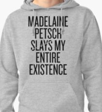 Madelaine Petsch slays my entire existence Pullover Hoodie