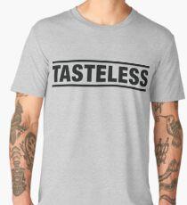 Tasteless Men's Premium T-Shirt