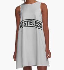 Tasteless A-Line Dress