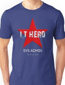 I.T HERO - SYSADMIN.. T-Shirt