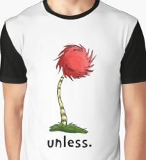 unless. Graphic T-Shirt