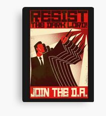 Resist the Dark Lord. Join the D.A. Canvas Print