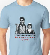 Steve Harrington - Babysitters Club Unisex T-Shirt