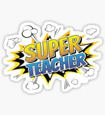 Funny Humor Super Teacher Sticker