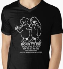 BORN TO DIE / WORLD IS A FUCK / Kill Em All 1989 / I am trash man / 410,757,864,530 DEAD COPS T-Shirt
