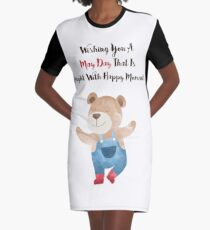 Wishing you a May Day that is bright with Happy moments Graphic T-Shirt Dress