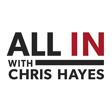 All In with Chris Hayes by shedside