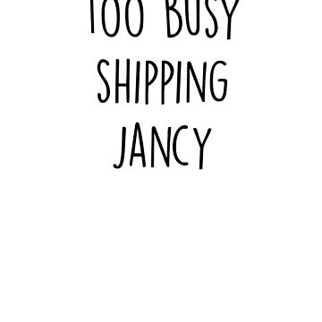too busy Jancy B  by paynemyheart2