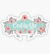 Inspirational Quote - Cest la vie - That's life - Cute French Typography Sticker