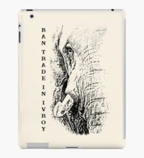 """African Elephant """"Ban Trade in Ivory"""" iPad Case/Skin"""