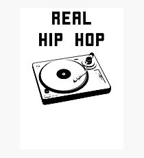 REAL HIP HOP Photographic Print