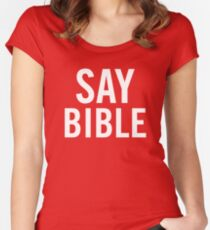 Say Bible - Kard  Women's Fitted Scoop T-Shirt