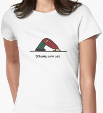 Dealing with life Women's Fitted T-Shirt