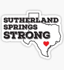 Sutherland Springs Strong Sticker