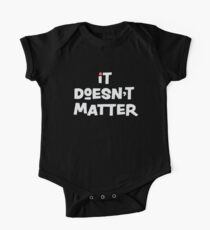 It Doesn't Matter Short Sleeve Baby One-Piece