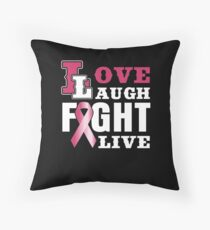 love laugh fight live Throw Pillow