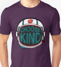 CHOOSE KINDNESS | We Choose To Be Kind Anti Bullying Message! Unisex T-Shirt