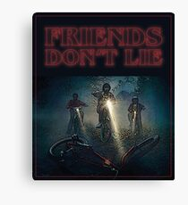 Stranger Things Season 2 Friends Don't Lie Canvas Print