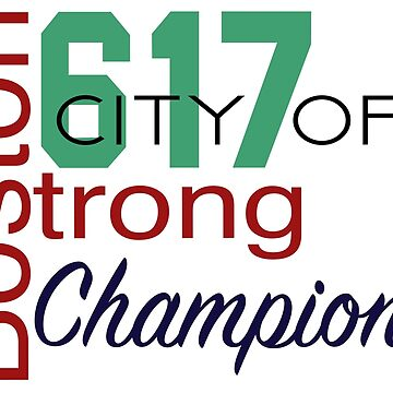 Boston Strong - City of Champions by osbfutsal