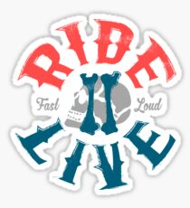 Ride 2 Live Sticker