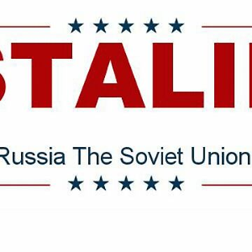 STALIN - Make Russia The Soviet Union Again! by robayoxd