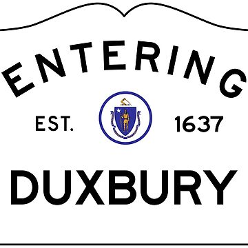 Entering Duxbury - Commonwealth of Massachusetts Road Sign by NewNomads