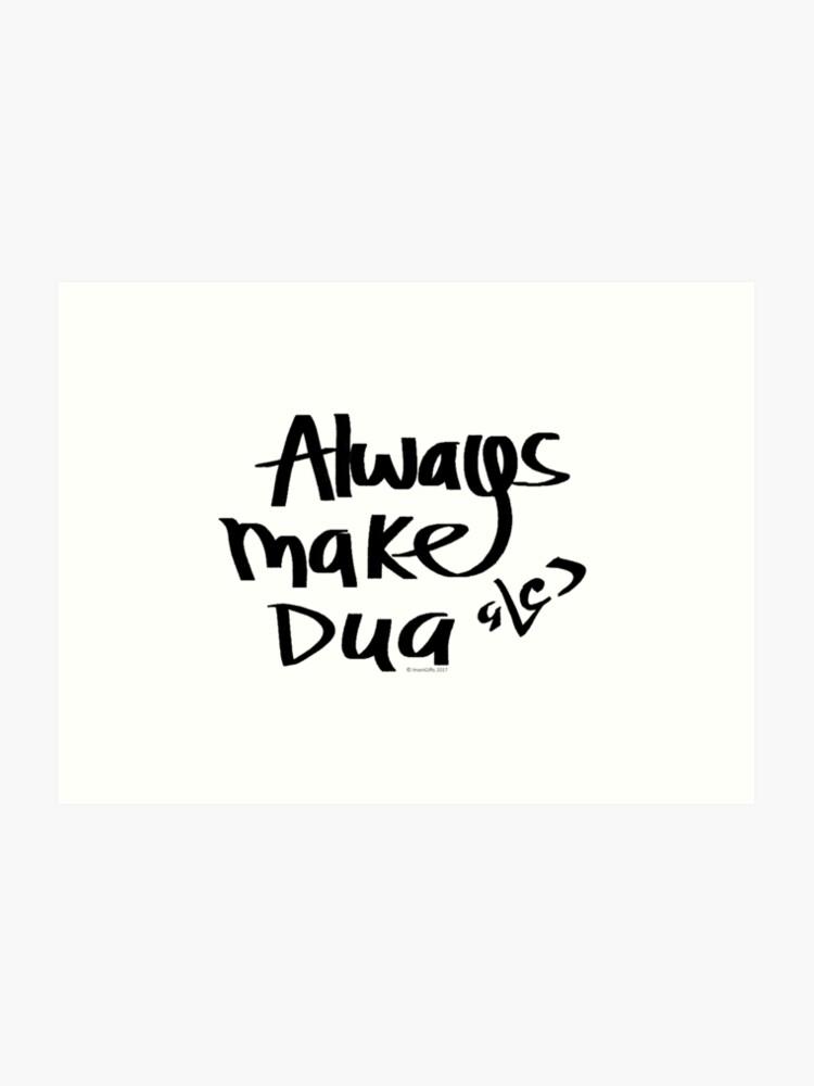 Always Make Dua | Art Print