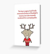 Unemployed Rudolph Greeting Card