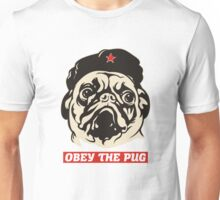 Obey the pug Unisex T-Shirt