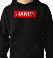 NANI!? Pullover Hoodie