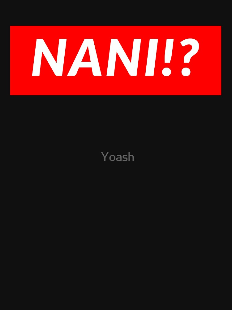 NANI!? by Yoash