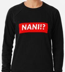 NANI !? Sweatshirt léger