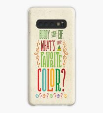Buddy the Elf - What's Your Favorite Color? Case/Skin for Samsung Galaxy