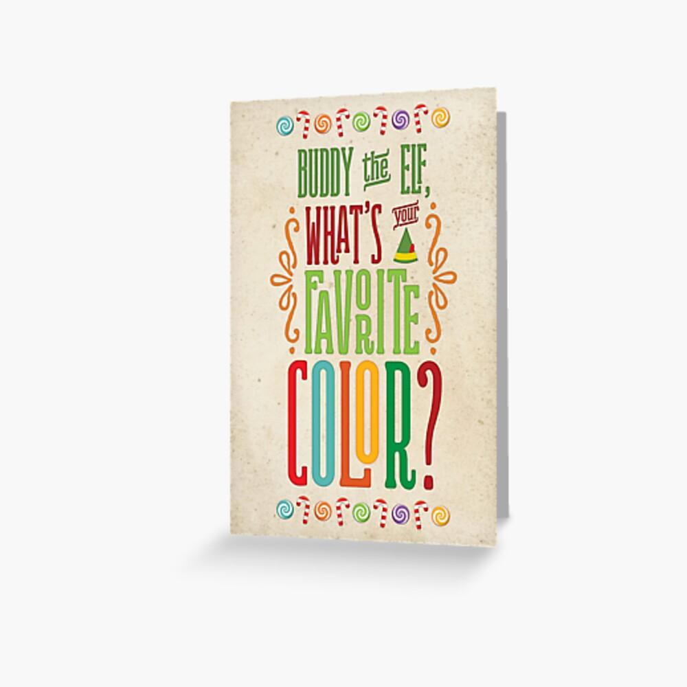 Buddy the Elf - Was ist deine Lieblingsfarbe? Grußkarte