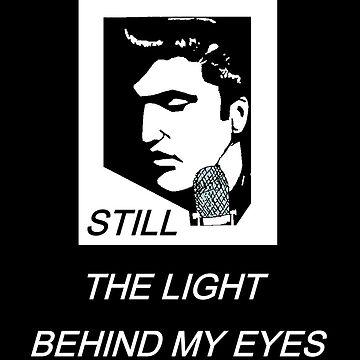ELVIS - THE LIGHT BEHIND MY EYES by Arrow
