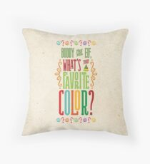 Buddy the Elf - What's Your Favorite Color? Throw Pillow
