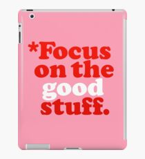 Focus On The Good Stuff {Pink & Red Version} iPad Case/Skin