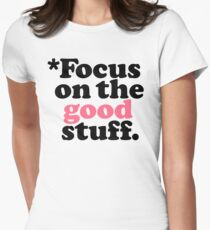 Focus On The Good Stuff {Pink & Red Version} Women's Fitted T-Shirt