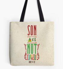 Buddy the Elf - Son of a Nutcracker! Tote Bag