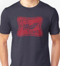 Es ist Müller Zeit! Unisex T-Shirt