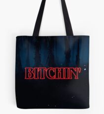 Bitchin' Tote Bag